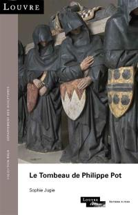 Le tombeau de Philippe Pot