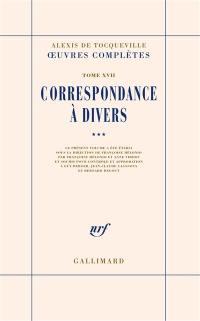 Oeuvres complètes. Volume 17-3, Correspondance à divers