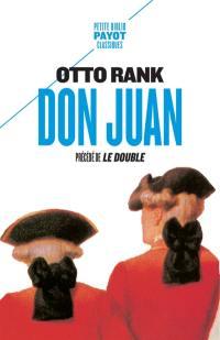 Don Juan; Précédé de Le double