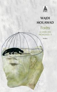 Le sang des promesses. Vol. 3. Forêts