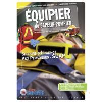 Connaissances élémentaires pour acquérir les compétences du niveau équipier de sapeur-pompier