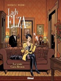 Lady Elza. Vol. 2. La vente Coco Brown