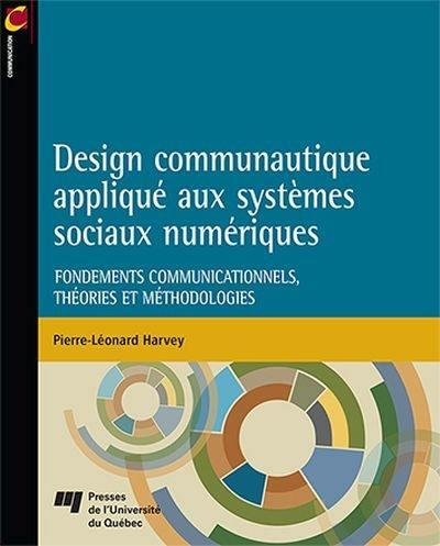 Design communautique appliqué aux systèmes sociaux numériques