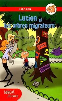 Lucien et les arbres migrateurs