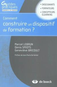 Comment construire un dispositif de formation ?