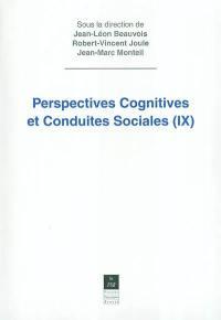 Perspectives cognitives et conduites sociales. Vol. 9