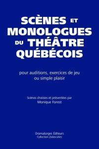 Scènes et monologues du théâtre québécois