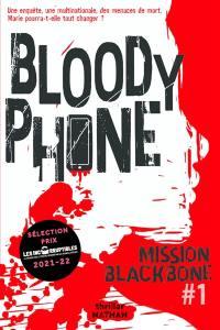 Mission Blackbone. Volume 1, Bloody phone