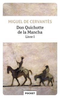 Don Quichotte de la Mancha. Volume 1,