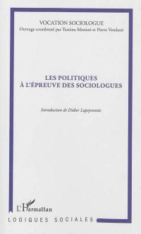 Les politiques à l'épreuve des sociologues