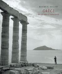 Grèce, les années d'innocence, 1954-1965