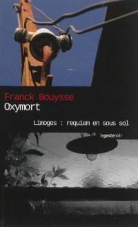 Limoges, Oxymort