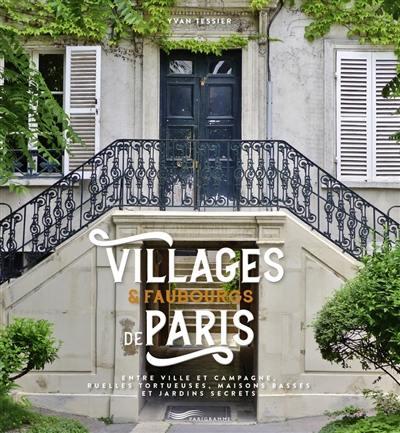 Villages & faubourgs de Paris