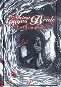 The ancient magus bride, Le fil d'argent