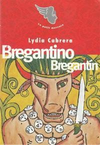 Brégantino, Brégantin; Suivi de Davi-ye-ye; Suivi de Le fils du bélier