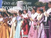 Fêtes et traditions provençales