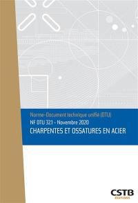 Charpentes et ossatures en acier : NF DTU 32.1 : novembre 2020