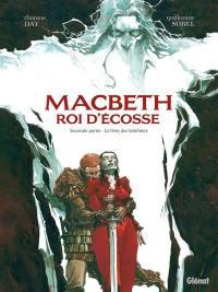 Macbeth, roi d'Ecosse. Vol. 2. Le livre des fantômes