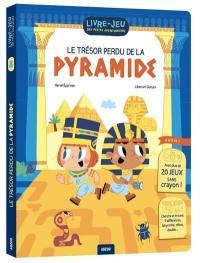 Le trésor perdu de la pyramide
