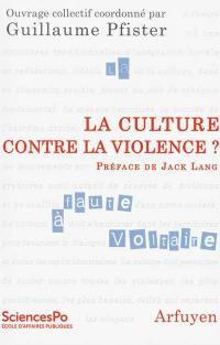 La culture contre la violence ?