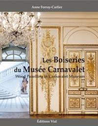 Les boiseries du musée Carnavalet = Wood panelling in Carnavalet museum