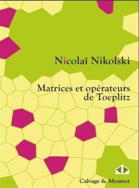 Matrices et opérateurs de Toeplitz