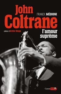John Coltrane, l'amour suprême