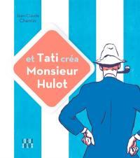 Et Tati créa monsieur Hulot