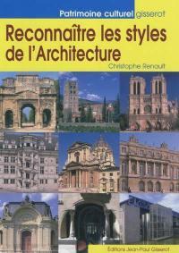 Reconnaître les styles de l'architecture