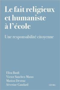 Le fait religieux et humaniste à l'école : une responsabilité citoyenne