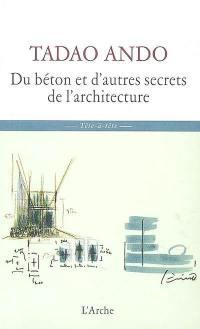 Du béton et d'autres secrets de l'architecture