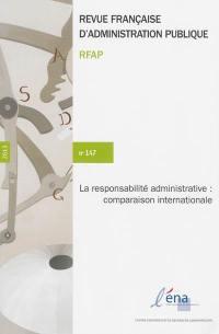 Revue française d'administration publique. n° 147, La responsabilité administrative