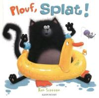Splat le chat, Plouf, Splat
