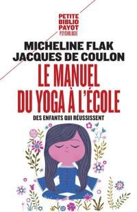 Le manuel du yoga à l'école