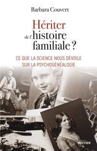 Hériter de l'histoire familiale ?