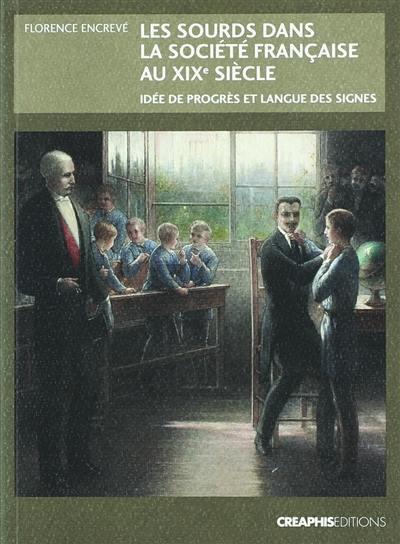 Les sourds dans la société française au XIXe siècle