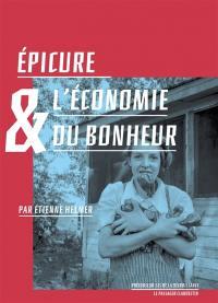 Epicure & l'économie du bonheur