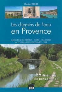 Les chemins de l'eau en Provence