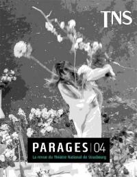 Parages : la revue du Théâtre national de Strasbourg. n° 4,