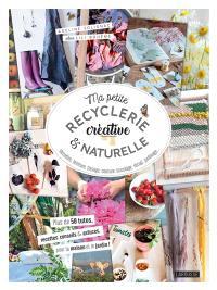 Ma petite recyclerie créative & naturelle