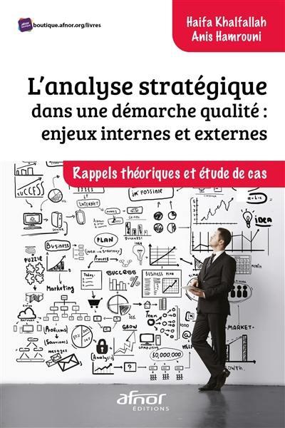 L'analyse stratégique dans une démarche qualité