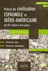 Précis de civilisation espagnole et ibérico-américaine du XXe siècle à nos jours