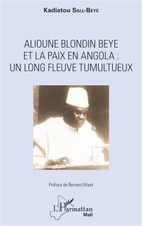 Alioune Blondin Beye et la paix en Angola