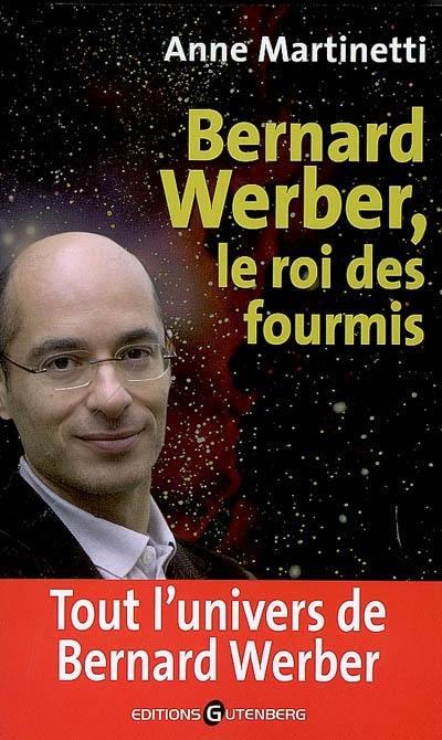 Bernard Werber, le roi des fourmis