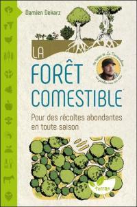 La forêt comestible