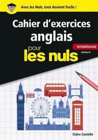 Cahier d'exercices anglais pour les nuls