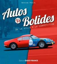 Autos vs bolides : de la ville à la compétition