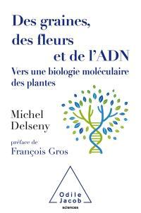 Des graines, des fleurs et de l'ADN