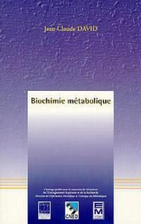 Biochimie métabolique