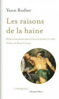 Les raisons de la haine
